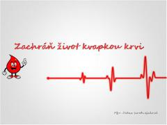 Zachráň život kvapkou krvi
